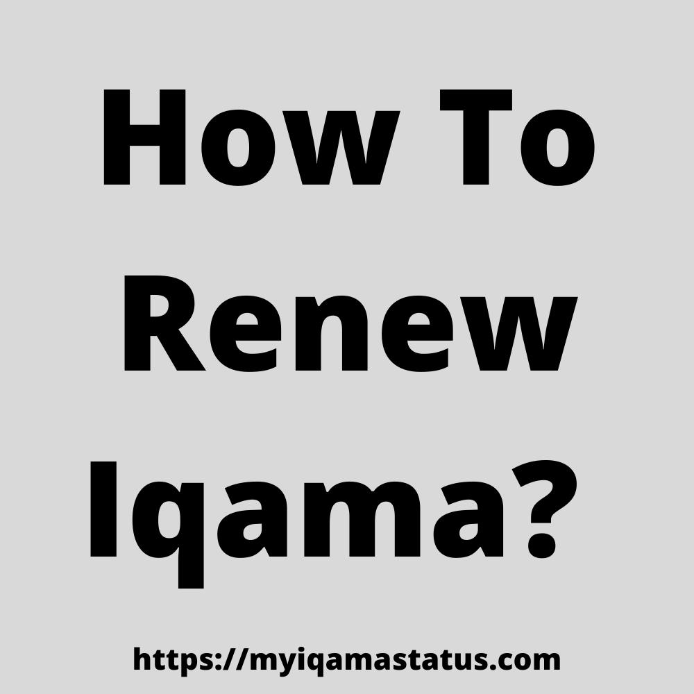 check iqama renewal