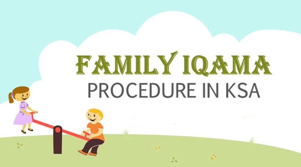 How To Apply For Family Iqama In Saudi Arabia